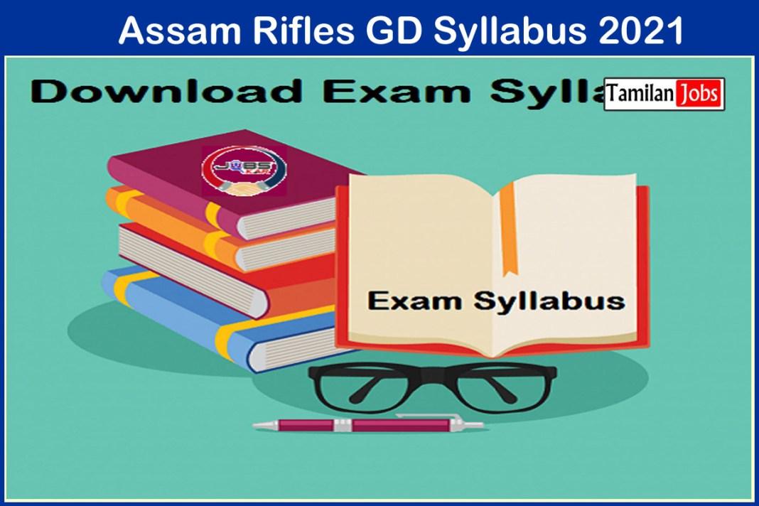 Assam Rifles GD Syllabus 2021