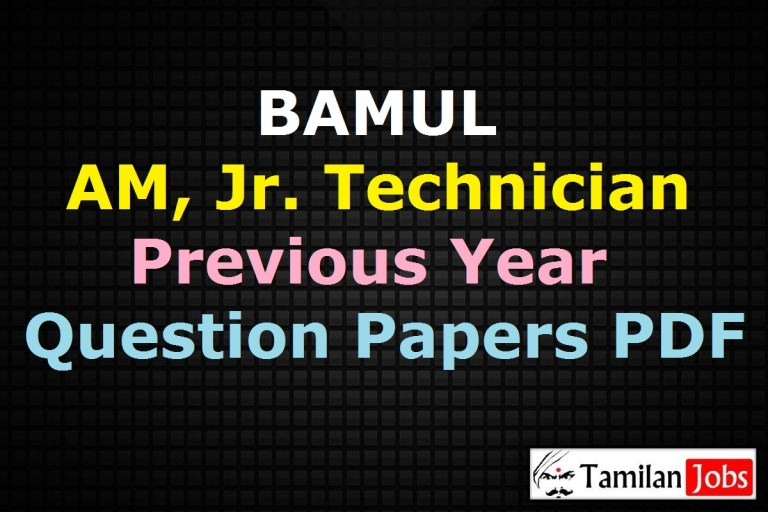 BAMUL Previous Year Question Papers PDF, Assistant Manager, Jr. Technician Old Papers