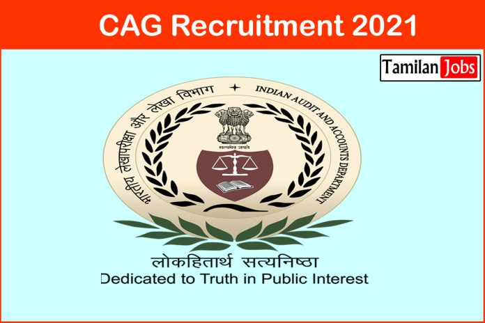 CAG Recruitment 2021 Out – Apply 10811 Accountant, Auditor Jobs