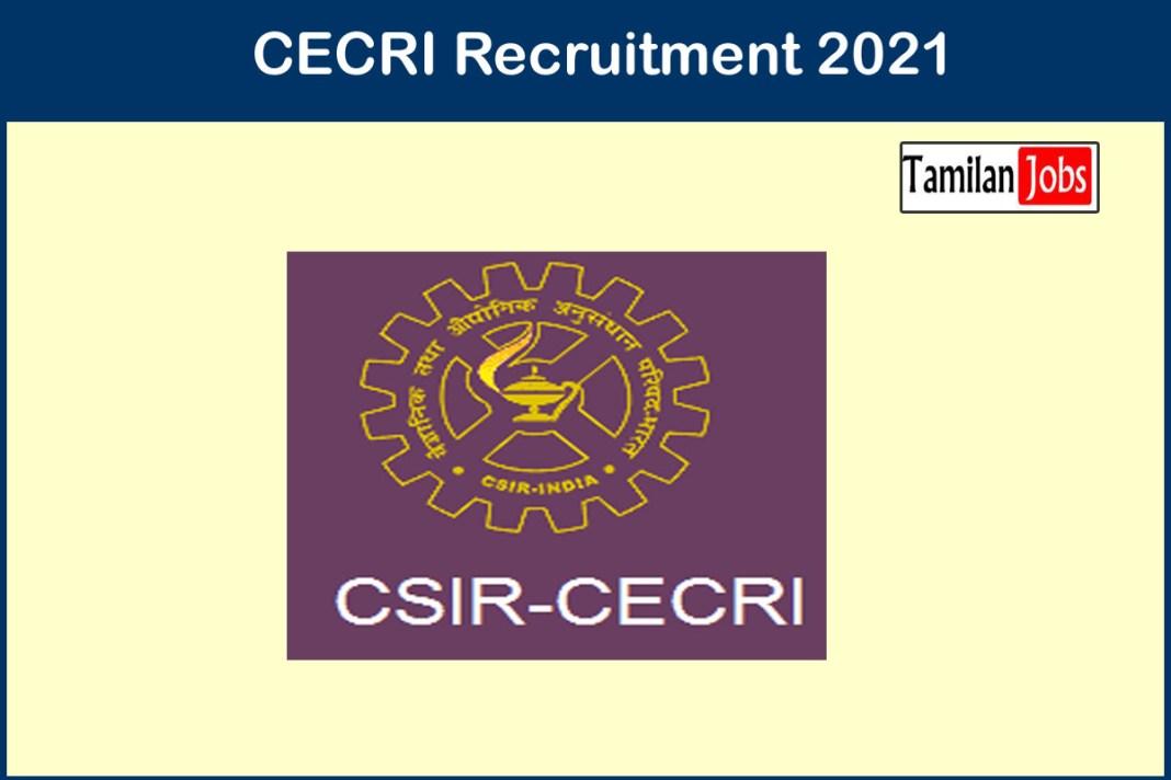 CECRI Recruitment 2021