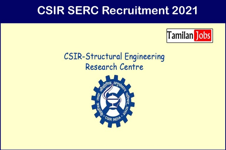 SERC Chennai Recruitment 2021 Out – Apply Online 05 Hindi Officer, Technical Assistant Jobs