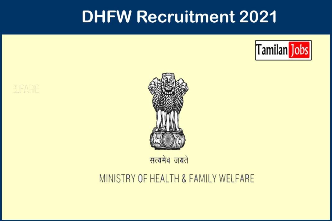 DHFW Recruitment 2021