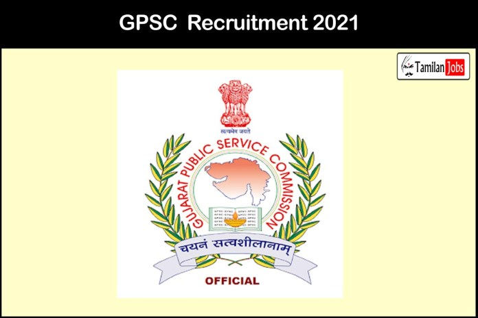 GPSC Recruitment 2021 Out – Apply 61 Water Resources Jobs