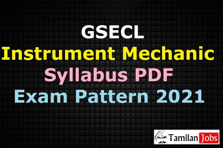 GSECL Instrument Mechanic Syllabus 2021, Lab Tester, Nurse Exam Pattern PDF