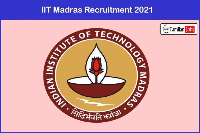 IIT Madras Recruitment 2021 Out – Apply Online Senior Project Advisor Jobs