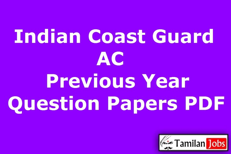 Indian Coast Guard Assistant Commandant Previous Year Question Papers PDF