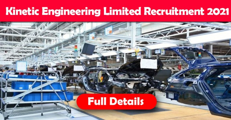 Kinetic Engineering Limited Recruitment 2021: Apply Fresher & Experienced Job Openings