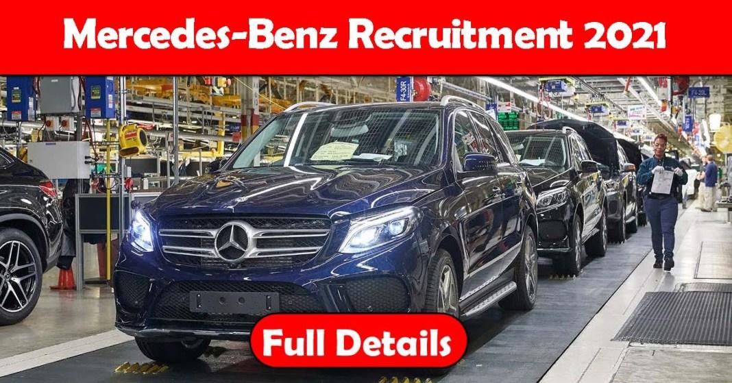 Mercedes-Benz Recruitment 2021