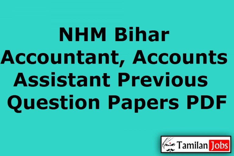NHM Bihar Accountant, Accounts Assistant Previous Question Papers PDF
