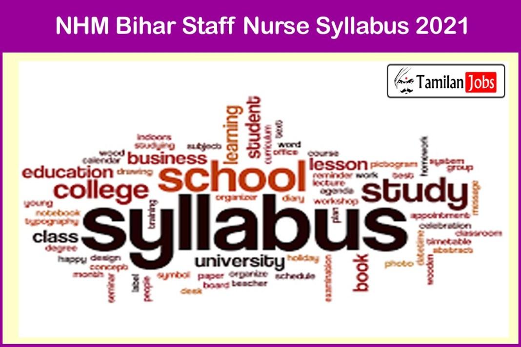 NHM Bihar Staff Nurse Syllabus 2021