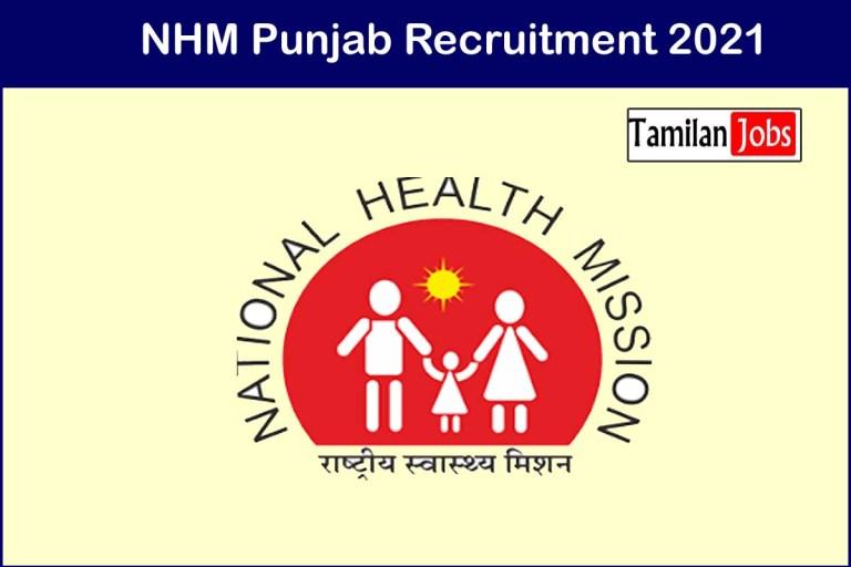 NHM Punjab Recruitment 2021 Out – Apply 88 House Surgeon Jobs