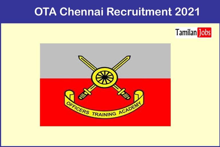 OTA Chennai Recruitment 2021 Out – Apply Online 191 Engineering Jobs
