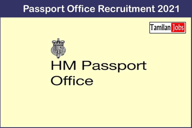 Passport Office Recruitment 2021 Out – Apply 16 Deputy Passport Officer Jobs
