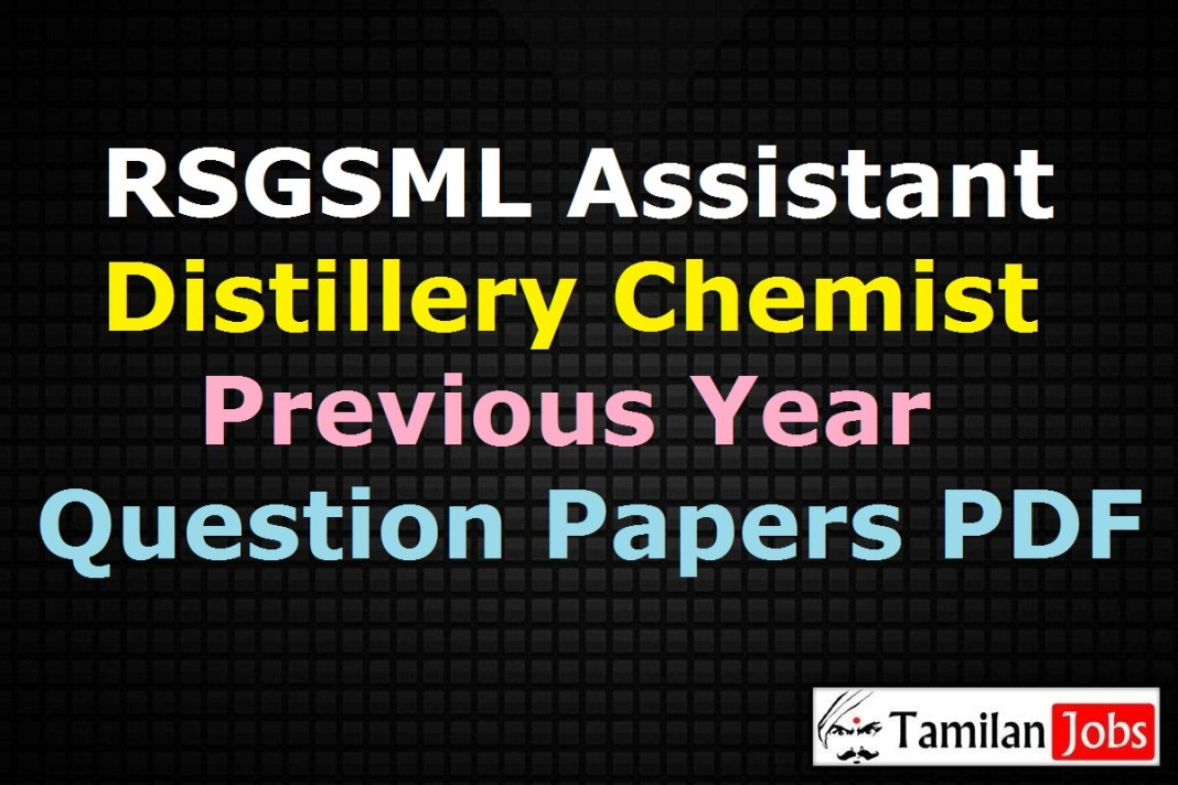 RSGSML Assistant Distillery Chemist Previous Year Question Papers PDF