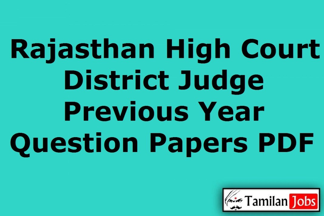 Rajasthan High Court District Judge Previous Year Question Papers PDF