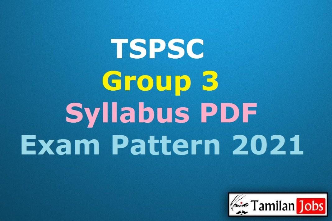 TSPSC Group 3 Syllabus 2021 PDF