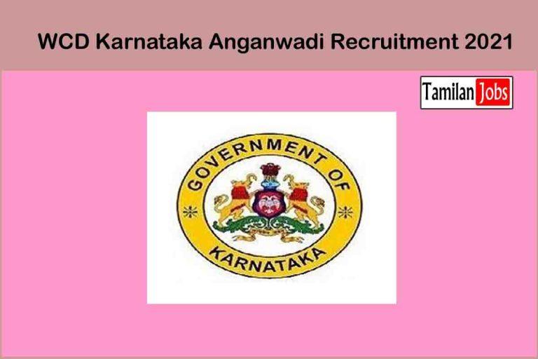 WCD Karnataka Anganwadi Recruitment 2021 Out – Apply 600 Anganwadi Worker, Anganwadi Helper Jobs
