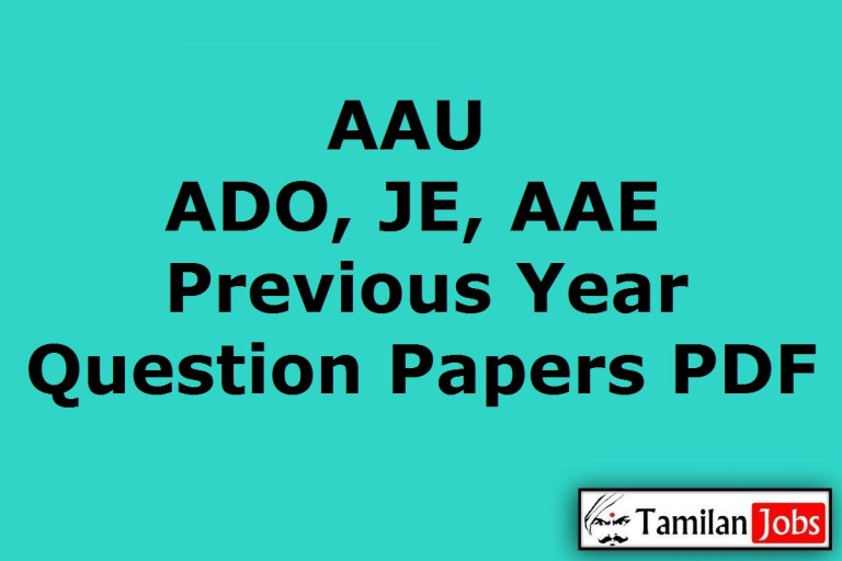 AAU Previous Year Question Papers PDF, ADO, JE, AAE Old Papers