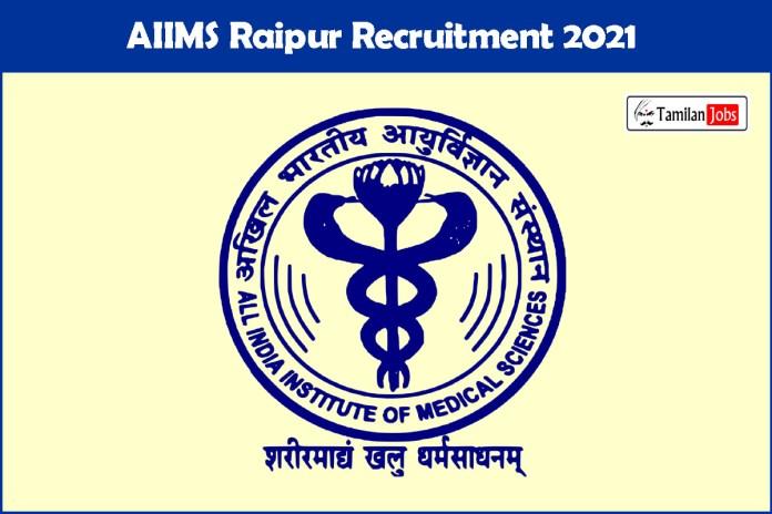AIIMS Raipur Recruitment 2021 Out – Apply Offline 25 Junior Resident Jobs