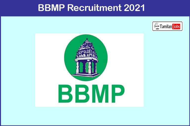 BBMP Recruitment 2021 Out – Walk In For 212 Staff Nurse, Group D Jobs