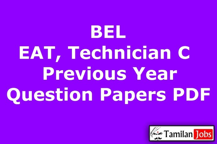 BEL EAT Previous Year Question Papers PDF, Engineering Assistant Trainee, Technician C Old Papers