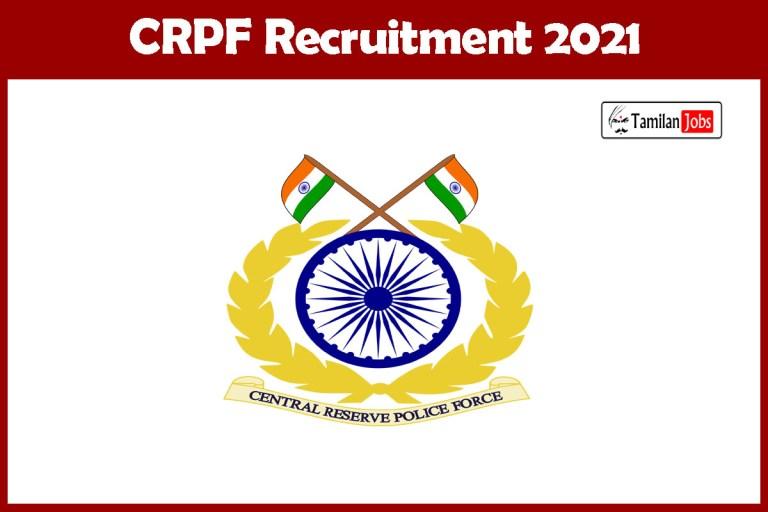CRPF Recruitment 2021 Out – Apply Online 38 Head Constable Jobs