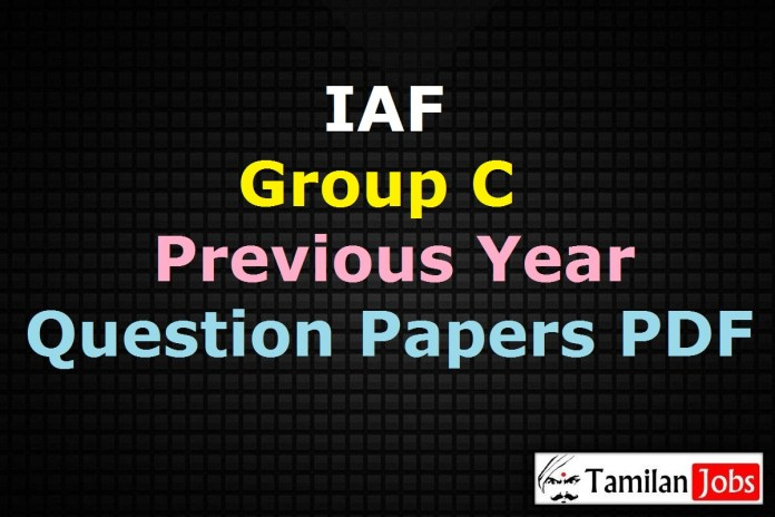 IAF Group C Previous Year Question Papers PDF