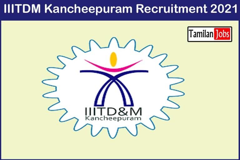 IIITDM Kancheepuram Recruitment 2021 Out – Apply 18 Assistant Executive Engineer Jobs