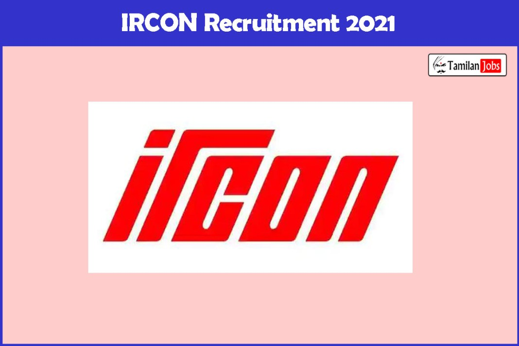 IRCON Recruitment 2021