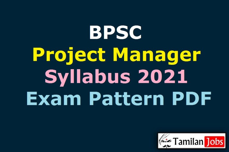 BPSC Project Manager Syllabus 2021 PDF, Prelims, Mains Exam Pattern