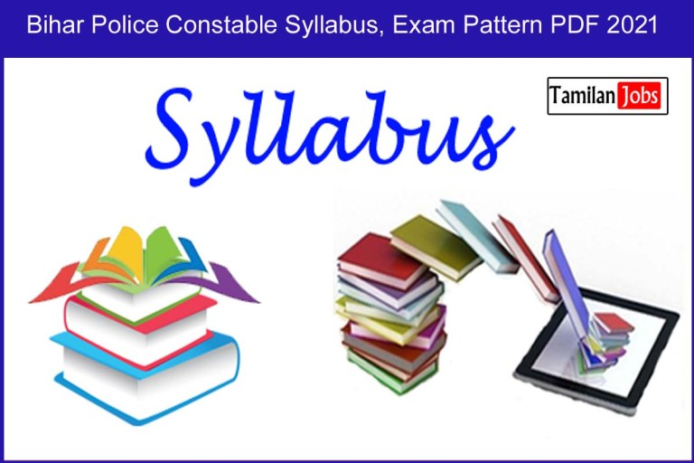 Bihar Police Constable Syllabus, Exam Pattern PDF 2021 @ csbc.bih.nic.in
