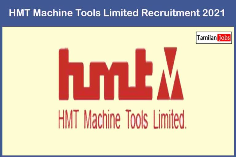HMT Machine Tools Limited Recruitment 2021 Out – Apply 14 Company Trainer Jobs