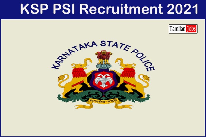 KSP PSI Recruitment 2021 Out – Apply 402 Police Sub Inspector Jobs