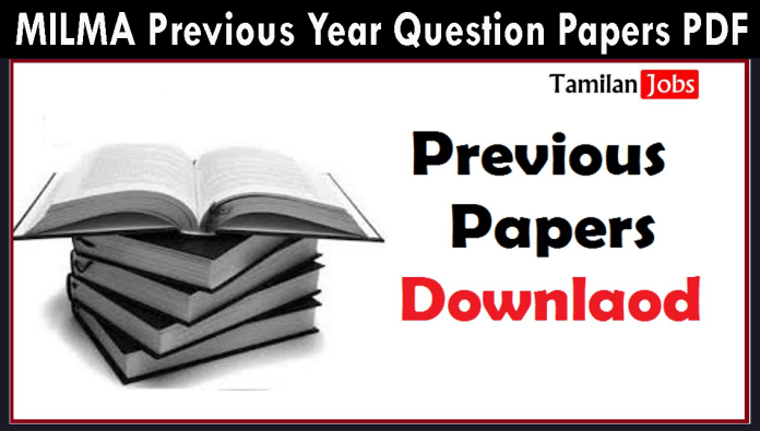 MILMA Previous Year Question Papers PDF, Plant Assistant, Technician, Junior Assistant Old Papers
