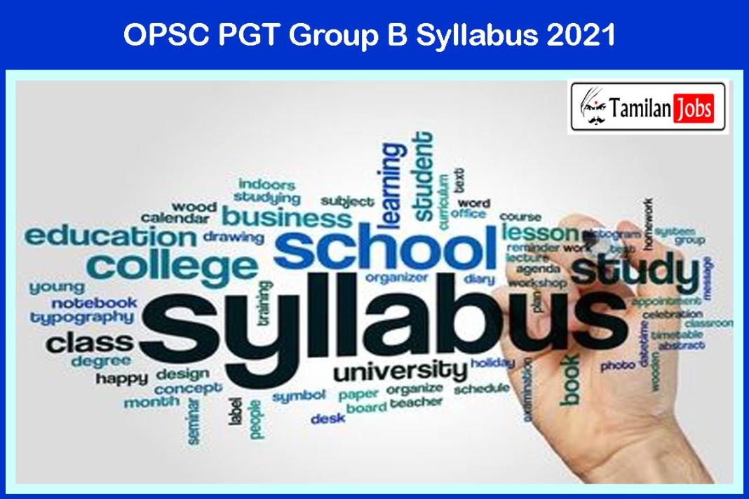 OPSC PGT Syllabus 2021