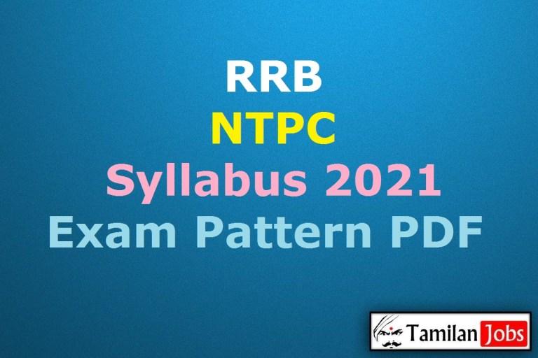 RRB NTPC Syllabus 2021 PDF, Railway NTPC CBT 1, CBT 2 Exam Pattern