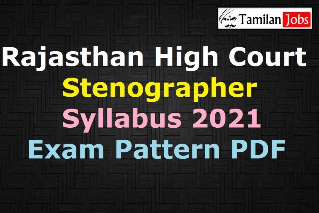 Rajasthan High Court Stenographer Syllabus 2021 PDF