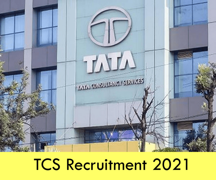 TCS Recruitment 2021: Apply Online Fresher & Experienced Job Openings