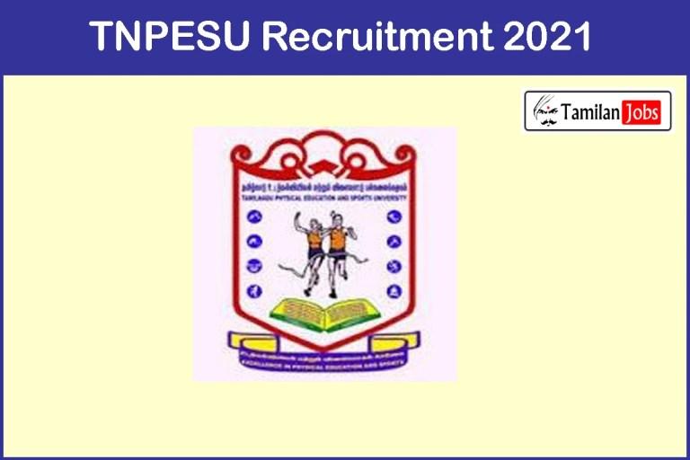 TNPESU Recruitment 2021 Out – Apply Hostel Residential Supervisor Jobs