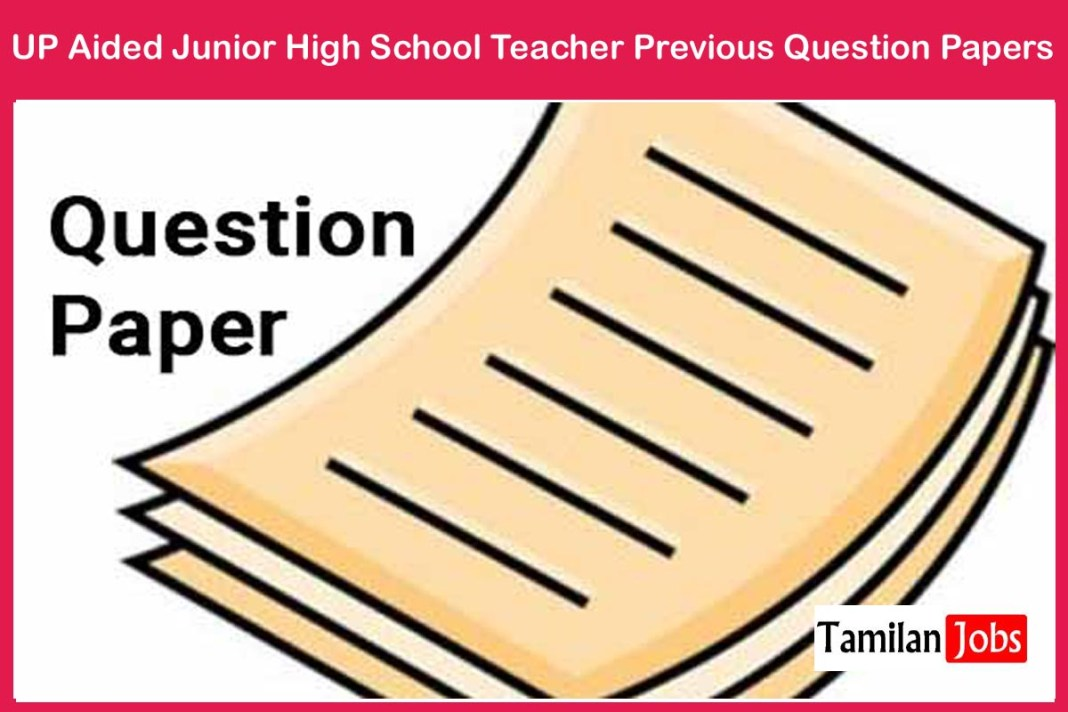 UP Aided Junior High School Teacher Previous Question Papers