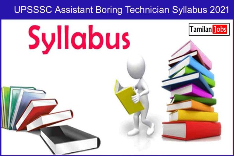 UPSSSC Assistant Boring Technician Syllabus 2021 PDF @ upsssc.gov.in