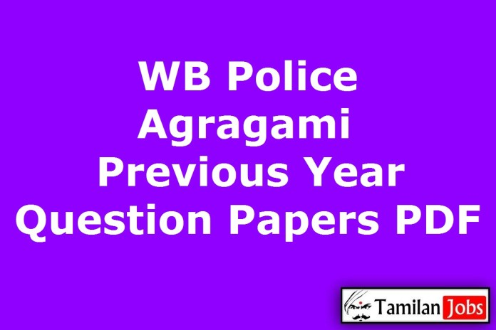 WB Police Agragami Previous Question Papers PDF