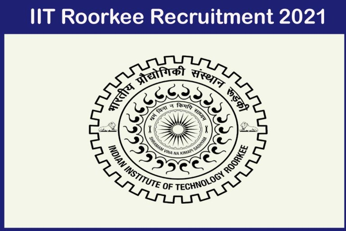 IIT Roorkee Recruitment 2021 Out – Apply 139 Finance Officer Jobs
