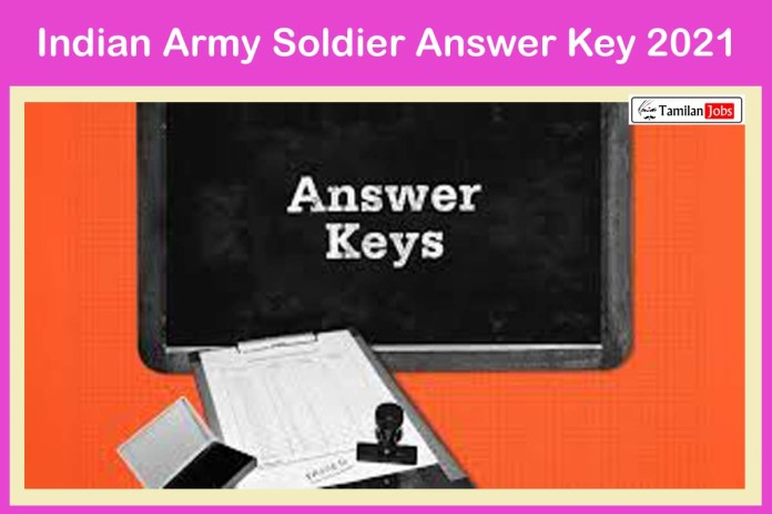 Indian Army Soldier Answer Key 2021 (Released Soon) | Check Exam Key & Objections @ joinindianarmy.nic.in