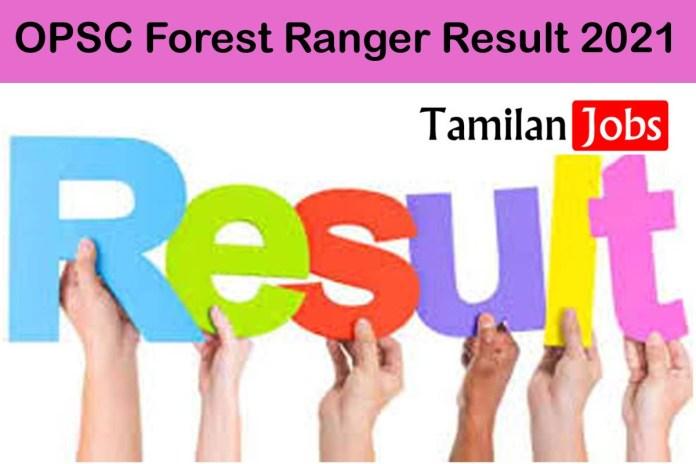 OPSC Forest Ranger Result 2021 (Released) @opsc.gov.in   Odisha PSC ACF Cut Off, Merit List