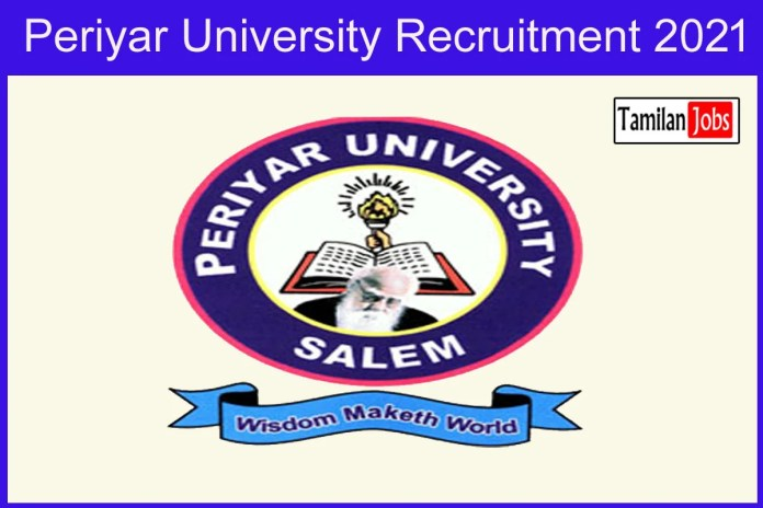 Periyar University Recruitment 2021 Out – Apply Research Assistant Jobs