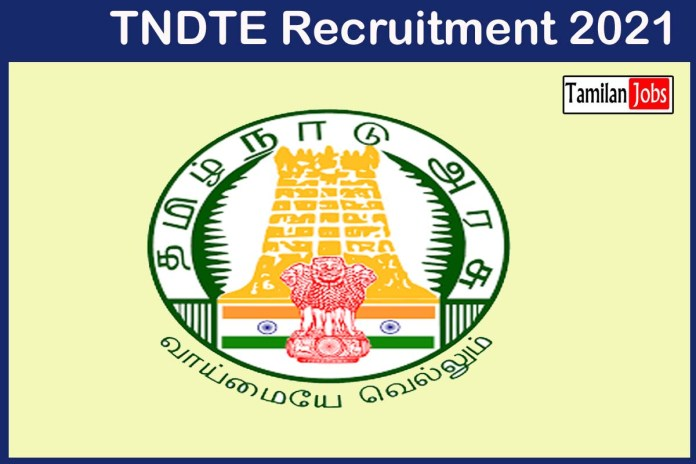 TNDTE Recruitment 2021 Out – Apply Various Personal Assistant Jobs