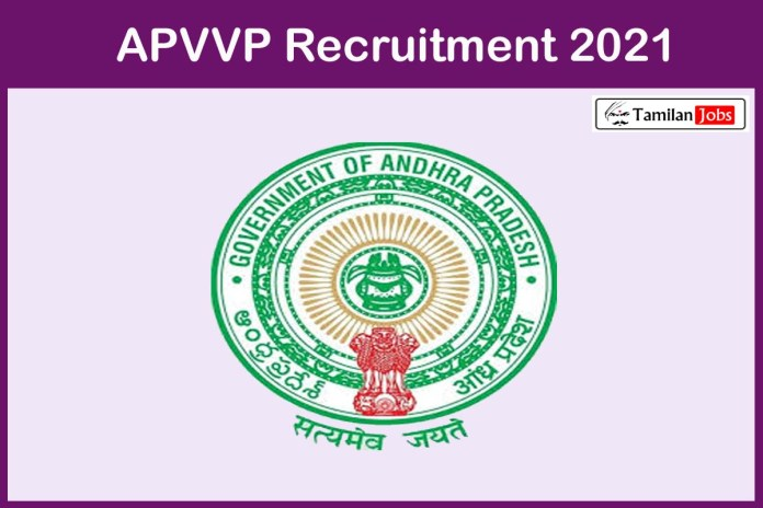 APVVP Recruitment 2021 Out – Apply Offline 69 Specialist Doctor, GDMO Jobs