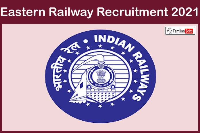 Eastern Railway Recruitment 2021 Out – Walk In For 34 Nursing Superintendent Jobs