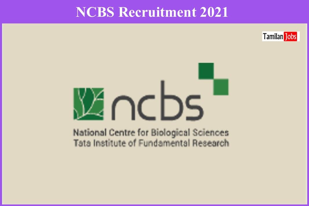 NCBS Recruitment 2021